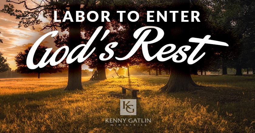 Labor to Enter God's Rest