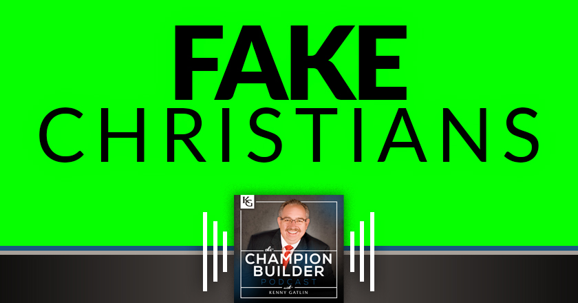 117: Fake Christians [PODCAST]