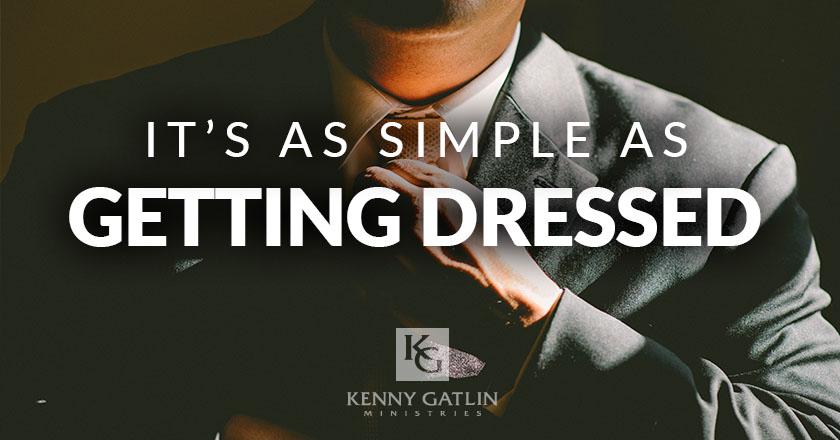 It's as Simple as Getting Dressed
