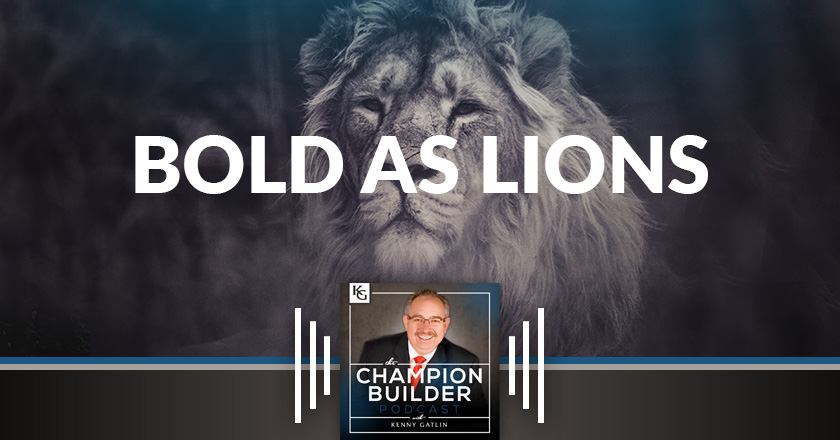 167:Bold As Lions [PODCAST]