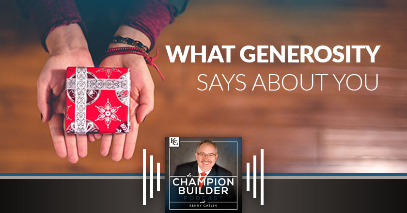 173: What Generosity Says About You [PODCAST]