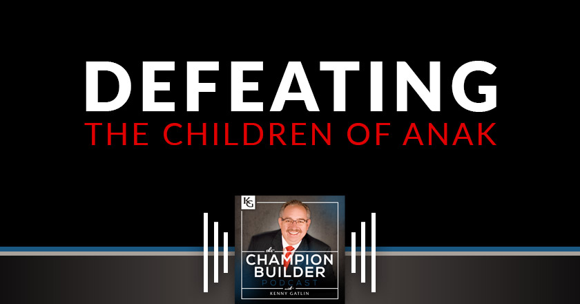 190: Defeating the Children of Anak [PODCAST]