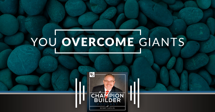 188: You Overcome Giants [PODCAST]