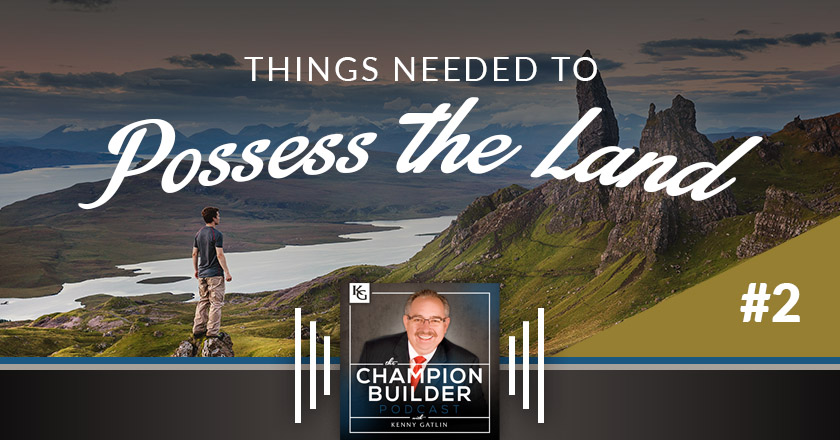 Things Needed To Possess The Land #2